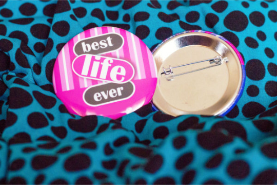 "Best Life Ever Pin Stripe 2.25"" Pinback Button"