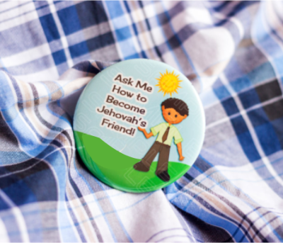 "Become Jehovah's Friend 2.25"" Button - Boys"
