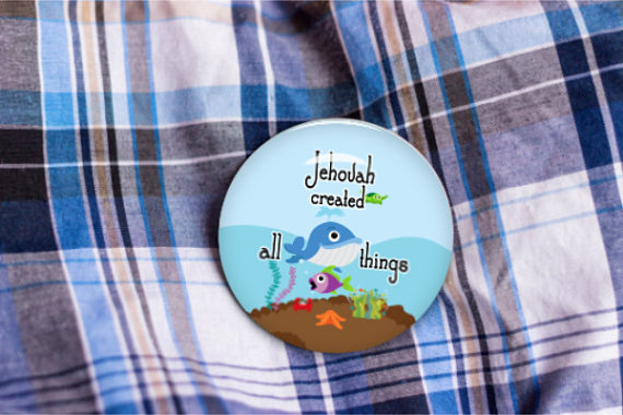 Jehovah Created All Things Whale Sea Life Button - 2.25""