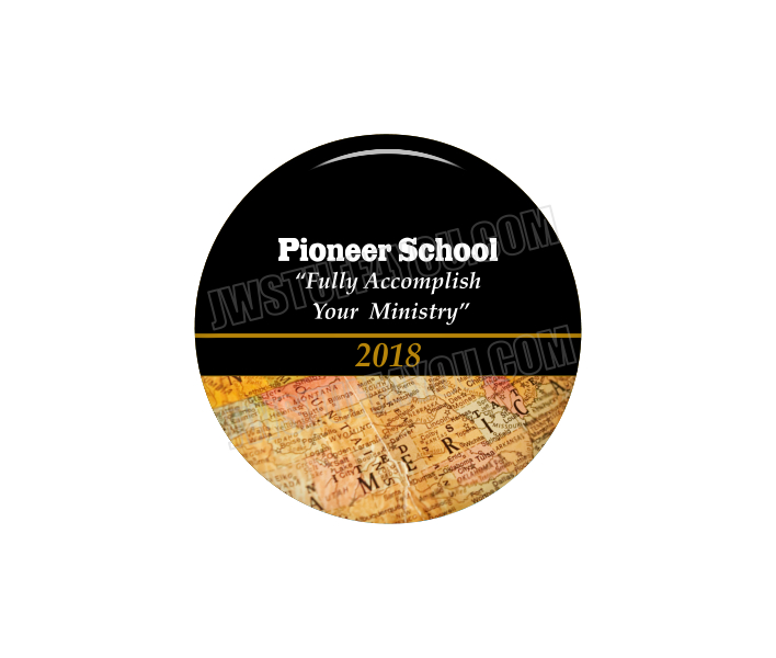 "Fully Accomplish Your Ministry Pioneer School 2.25"" Button"