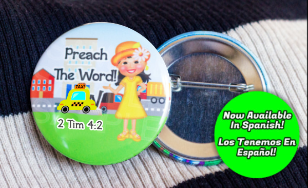 "Preach the Word 2.25"" Button - Girls - Click Image to Close"