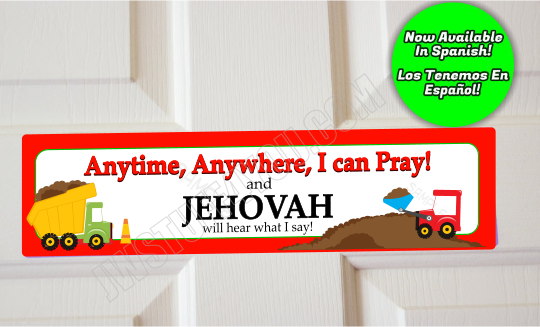 Anytime Anywhere I Can Pray Construction Trucks Door Sign