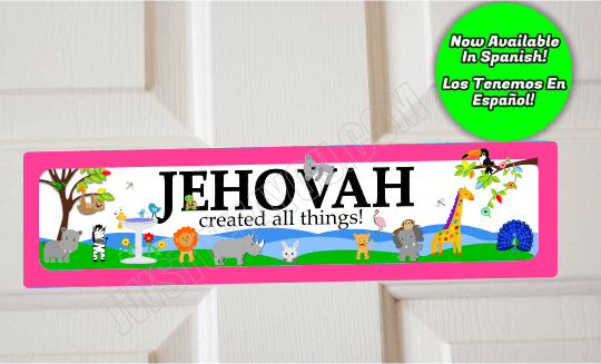 Jehovah Created All Things Door Sign