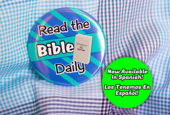 Read the Bible Daily 2.25 inch Pin Back Button