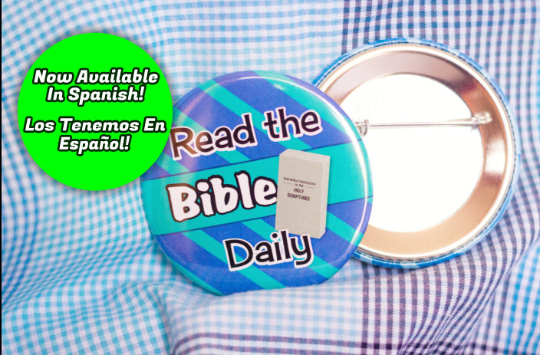 Read the Bible Daily 2.25 inch Pin Back Button - Click Image to Close